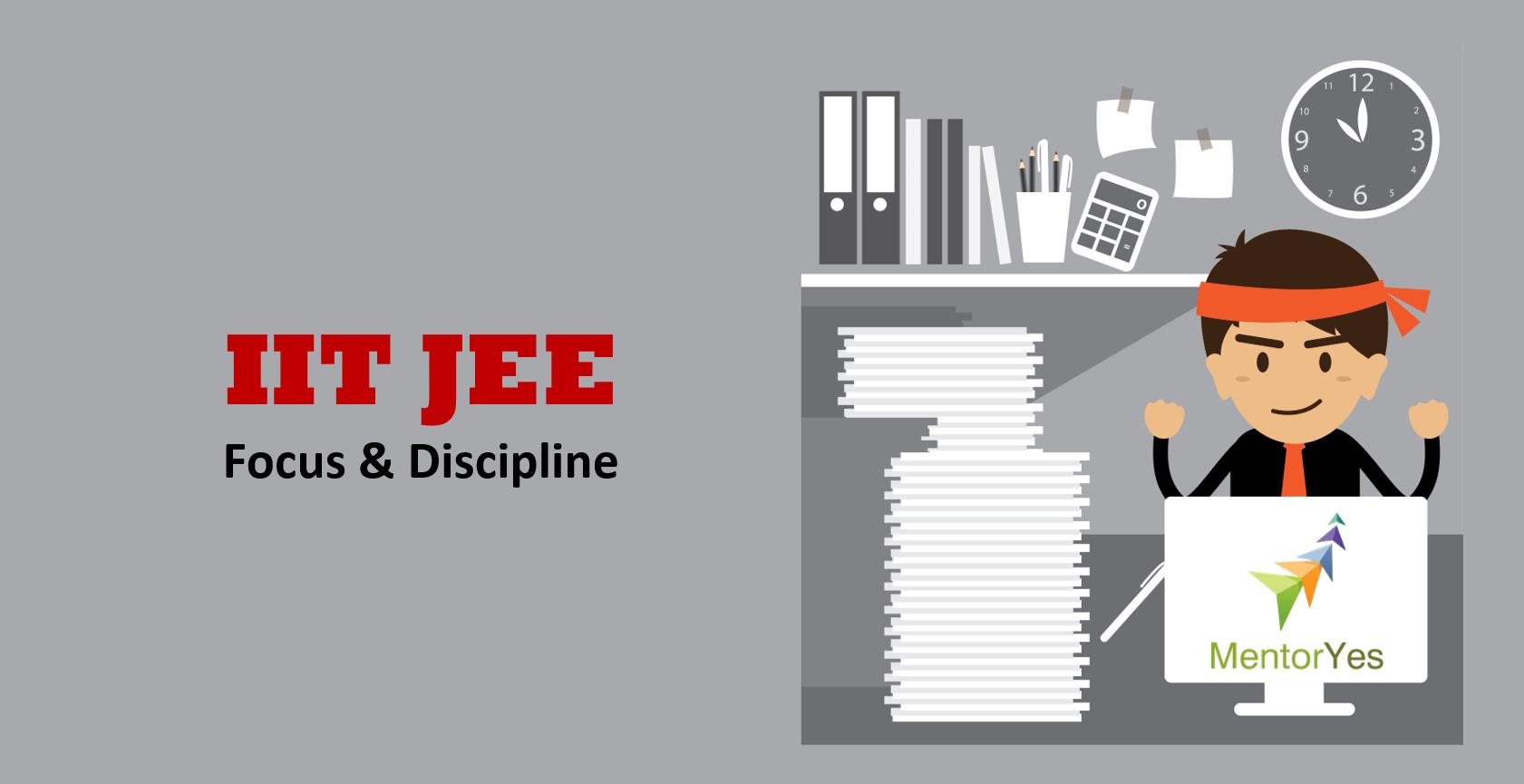 iit-jee-focus-discipline